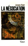 Jacques Rojot - La Négociation.