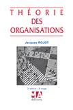 Jacques Rojot - Théorie des organisations.