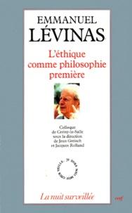 EMMANUEL LEVINAS. - Léthique comme philosophie première, Actes du colloque de Cerisy-la-Salle, août-septembre 1986.pdf