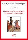 Jacques Rolland - N.60 Symboles maçonniques, symboles templiers.
