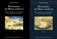Jacques Rossiaud - Dictionnaire du Rhône médiéval Coffret 2 volumes : Identités et langages, savoirs et techniques des hommes du fleuve (1300-1550).