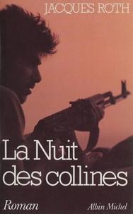 Jacques Roth - La Nuit des collines.