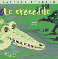 Jacques Roubaud - Le Crocodile.