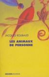 Jacques Roubaud - Les animaux de personne.