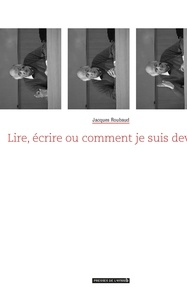 Jacques Roubaud - Lire, écrire ou comment je suis devenu collectionneur de bibliothèques.