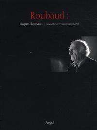 Jacques Roubaud et Jean-François Puff - Roubaud - Rencontre avec Jean-François Puff.
