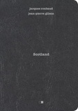 Jacques Roubaud - Scotland.