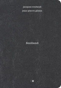 Jacques Roubaud - Scotland.