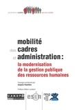 Jacques Roudière - Mobilité des cadres et administration : la modernisation de la gestion publique des ressources humaines.