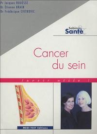 Jacques Rouëssé et Etienne Brain - Cancer du sein.