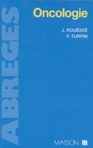 Jacques Rouëssé et François Turpin - Oncologie.