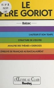 Jacques Rougeon et Louis Boulanger - Le père Goriot, Balzac.