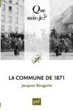 Jacques Rougerie - La Commune de 1871.
