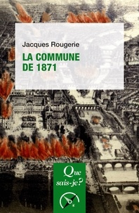 Jacques Rougerie - La Commune de 1871.