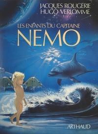 Jacques Rougerie et Hugo Verlomme - Les enfants du capitaine Nemo.