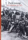 Jacques Rougerie - Paris insurgé - La Commune de 1871.