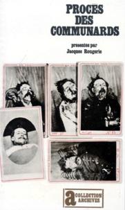 Jacques Rougerie - Procès des communards.