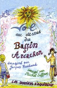 Jacques Rouhaud - Vol au-dessus du Bassin d'Arcachon.