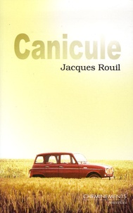 Jacques Rouil - Canicule.