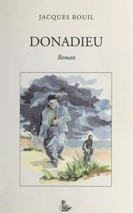 Jacques Rouil - Donadieu.