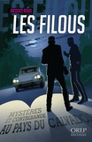 Jacques Rouil - Les filous - Mystères et contrebande au pays du Calvados.