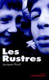 Jacques Rouil - Les rustres.