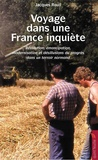 Jacques Rouil - Voyage dans une France inquiète - Révolution, émancipation, modernisation et désillusions du progrès dans un territoire normand.