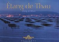 Jacques Rouré et Michel Descossy - Etang de Thau - Etang de Rêves.