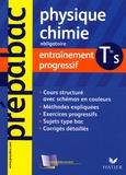 Jacques Royer - Physique-Chimie Tle S obligatoire - Entraînement progressif.