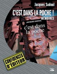 Jacques Sadoul - C'est dans la poche !.