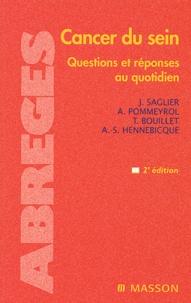 Jacques Saglier et Arlette Pommeyrol - Cancer du sein - Questions et réponses au quotidien.