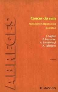 Jacques Saglier et Philippe Beuzeboc - Cancer du sein - Questions et réponses au quotidien.