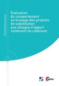 Jacques Saindrenan - Évaluation du comportement en brasage des produits de substitution aux alliages d'apport contenant du cadmium (Réf : 9Q277).