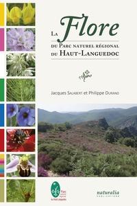 Jacques Salabert et Philippe Durand - La flore du parc naturel régional du Haut-Languedoc.