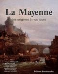 Jacques Salbert - La Mayenne des origines à nos jours.