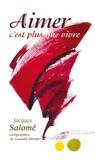 Jacques Salomé - Aimer c'est plus que vivre - Agenda perpétuel.