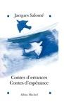 Jacques Salomé et Jacques Salomé - Contes d'errances, contes d'espérance.