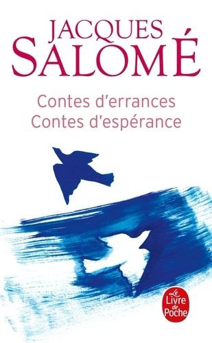 Jacques Salomé - Contes d'errances, contes d'espérance.