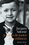 Jacques Salomé et Jacques Salomé - Je viens de toutes mes enfances.