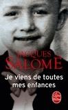 Jacques Salomé - Je viens de toutes mes enfances.