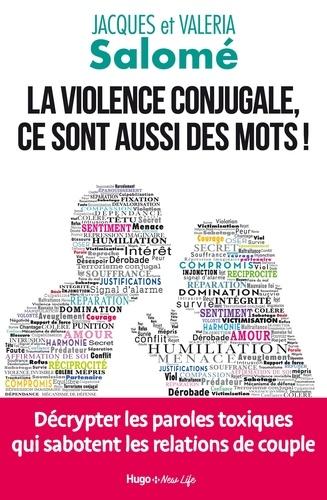 La violence conjugale, ce sont aussi des mots !. Décrypter les paroles toxiques qui sabotent les relations de couple