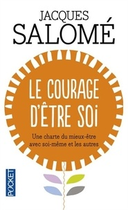 Ebook for Dummies télécharger gratuitement Le courage d'être soi 9782266105569 (Litterature Francaise)