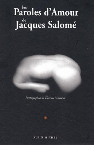 Jacques Salomé - Les Paroles d'Amour.