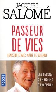Jacques Salomé - Passeur de vies - Rencontre avec Marie de Solemne.