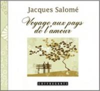 Jacques Salomé - Voyage au pays de l'amour - CD audio.