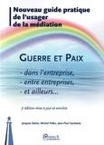 Jacques Salzer et Michel Fefeu - Guerre et paix dans l'entreprise.