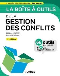 Jacques Salzer et Arnaud Stimec - La boîte à outils de la Gestion des conflits.