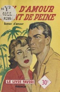 Jacques Sanluys - Peu d'amour, tant de peine.
