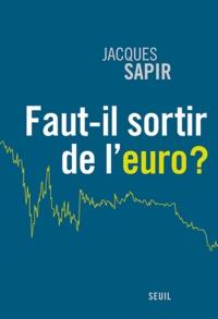 Jacques Sapir - Faut-il sortir de l'euro ?.