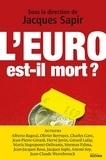 Jacques Sapir - L'euro est-il mort ?.